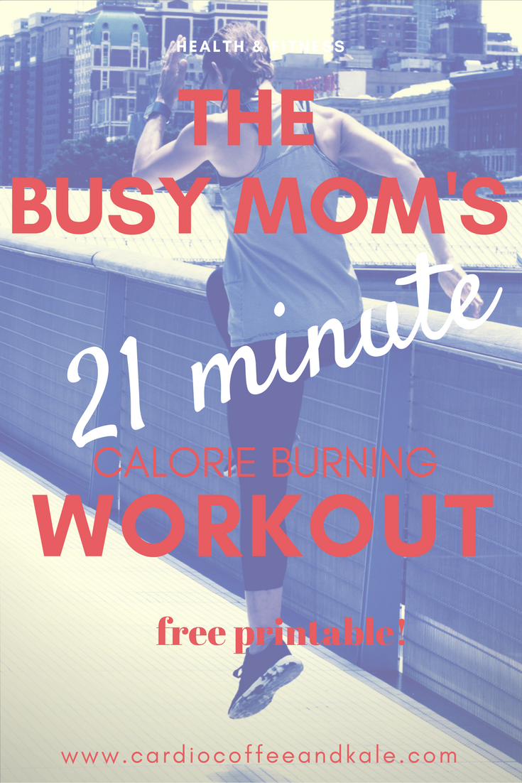busy mom's 21 minute workout.png
