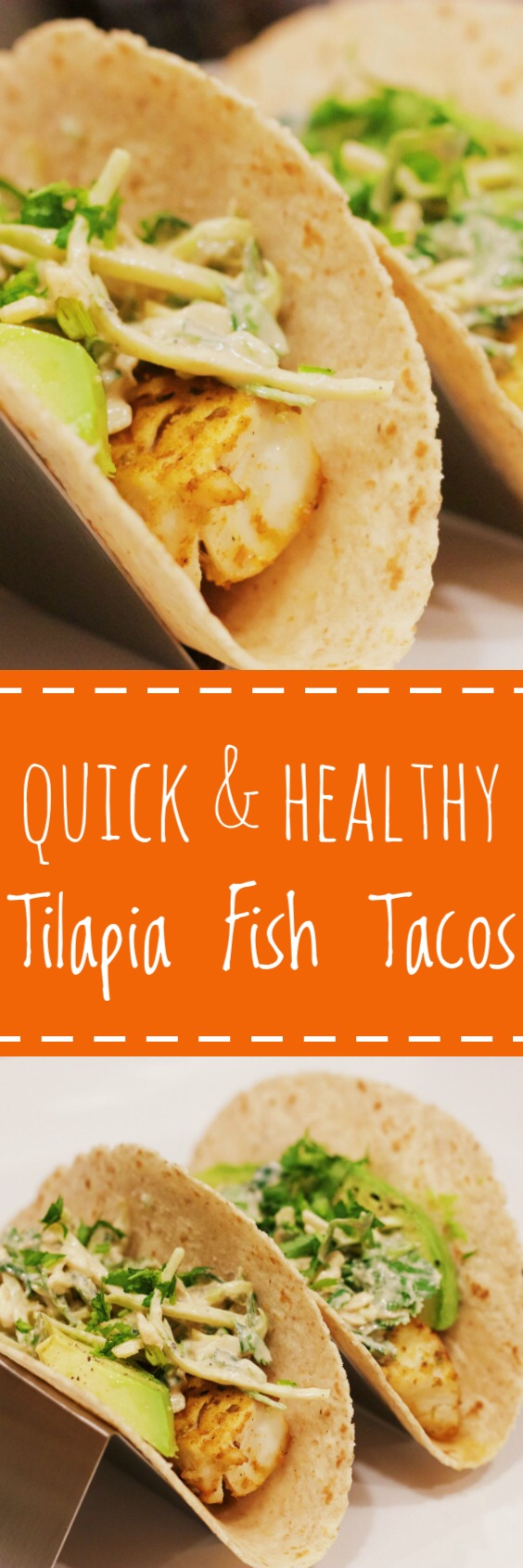 These delicious fish tacos are ready in under 30 minutes and have less than 300 calories!  They are a perfect weeknight meal!