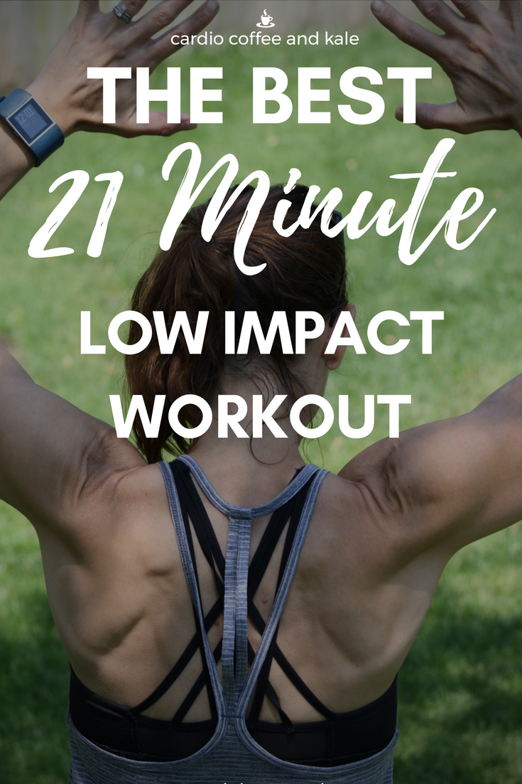 low impact 21 minute beginner workout. www.cardiocoffeeandkale.com