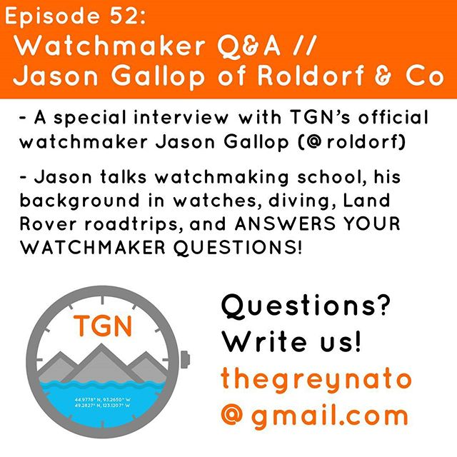 Episode 52 is a special interview with Jason Gallop (@roldorf), a WOSTEP-trained watchmaker, diver, land rover enthusiast, and owner of Roldorf & Co in Vancouver, Canada. Jason shares his background in watch appreciation and watchmaking and then tackles a stack of your questions. Thanks to all who sent in questions! Just press play and thanks so much for listening! . . . #thegreynato #tgn #roldorf #vancouver #travel #adventure #diving #gear #watches
