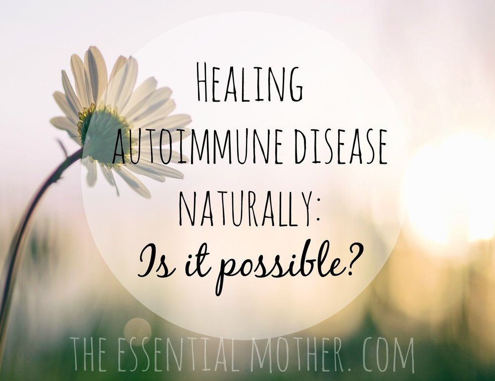Autoimmune Diseases: Are They Really Incurable?