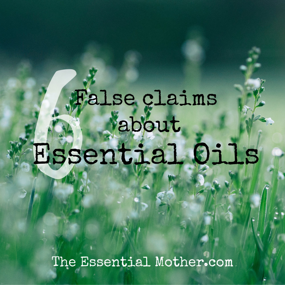 essential oil false claims.jpg