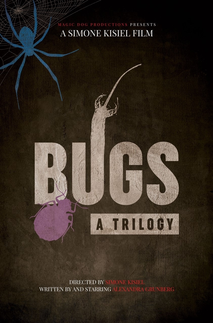BUGS: A TRILOGY - Acquired for international distribution in 2018 by Indie Rights Movies,BUGS is a feature about helplessness, paranoia, and the bugs that inspire us to scream.Decay Mag says