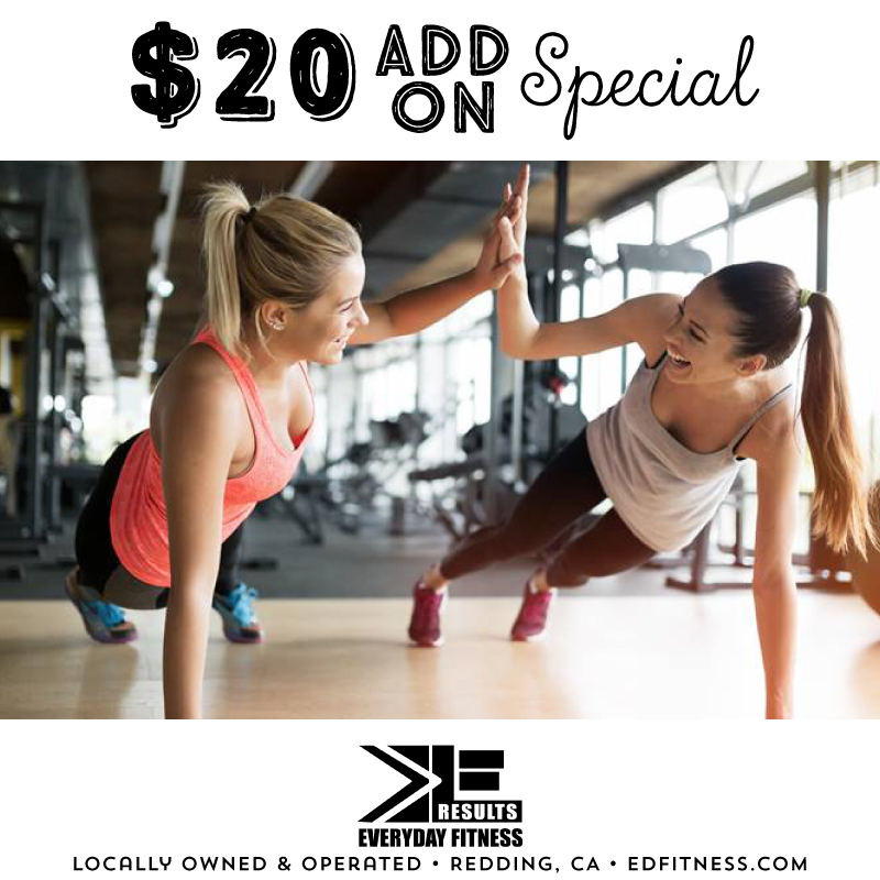 EveryDay Fitness Gym in Redding California | Add-On Special