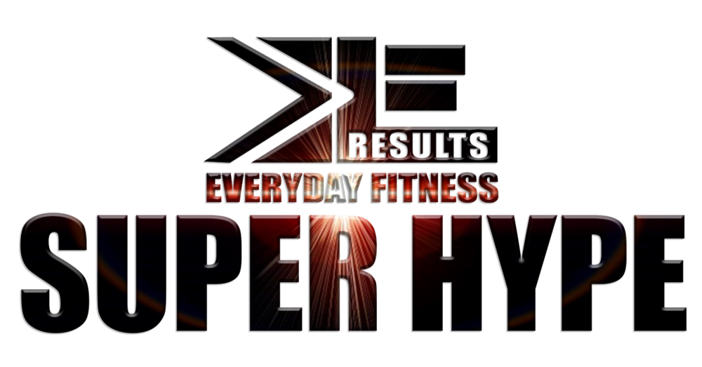 Super-Hype-EveryDay-Fitness-Redding-CA.png