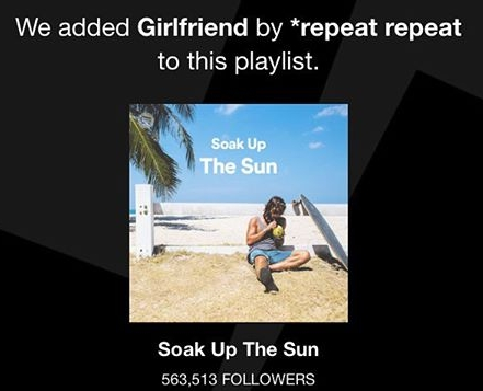 Girlfriend Soak Up The Sun Spotify Playlist.jpg