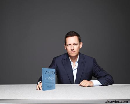 Peter Thiel, the author of Zero to One.