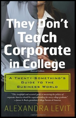 They-Dont-Teach-Corporate-In-College.jpeg