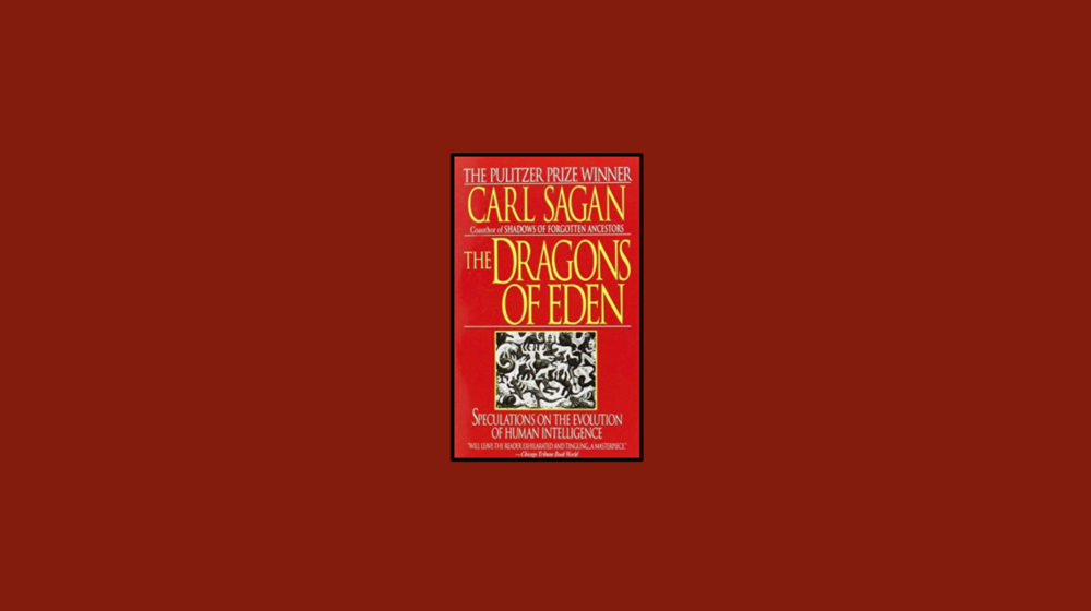The Dragons Of Eden By Carl Sagan Alex And Books