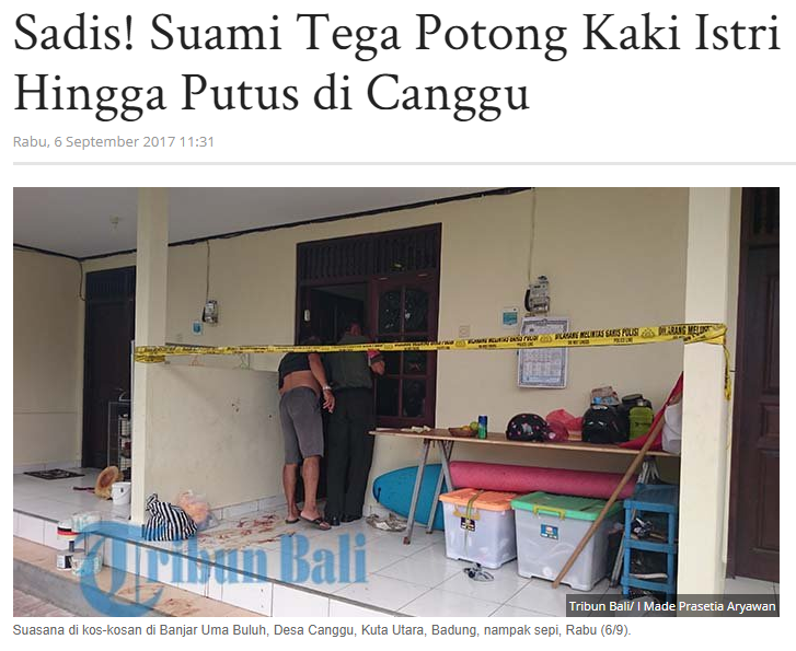 "ENG translation: ""Shocking! A husband hacked off his wife's feet in Canggu""  (image via Putu's KitaBisa's page)"