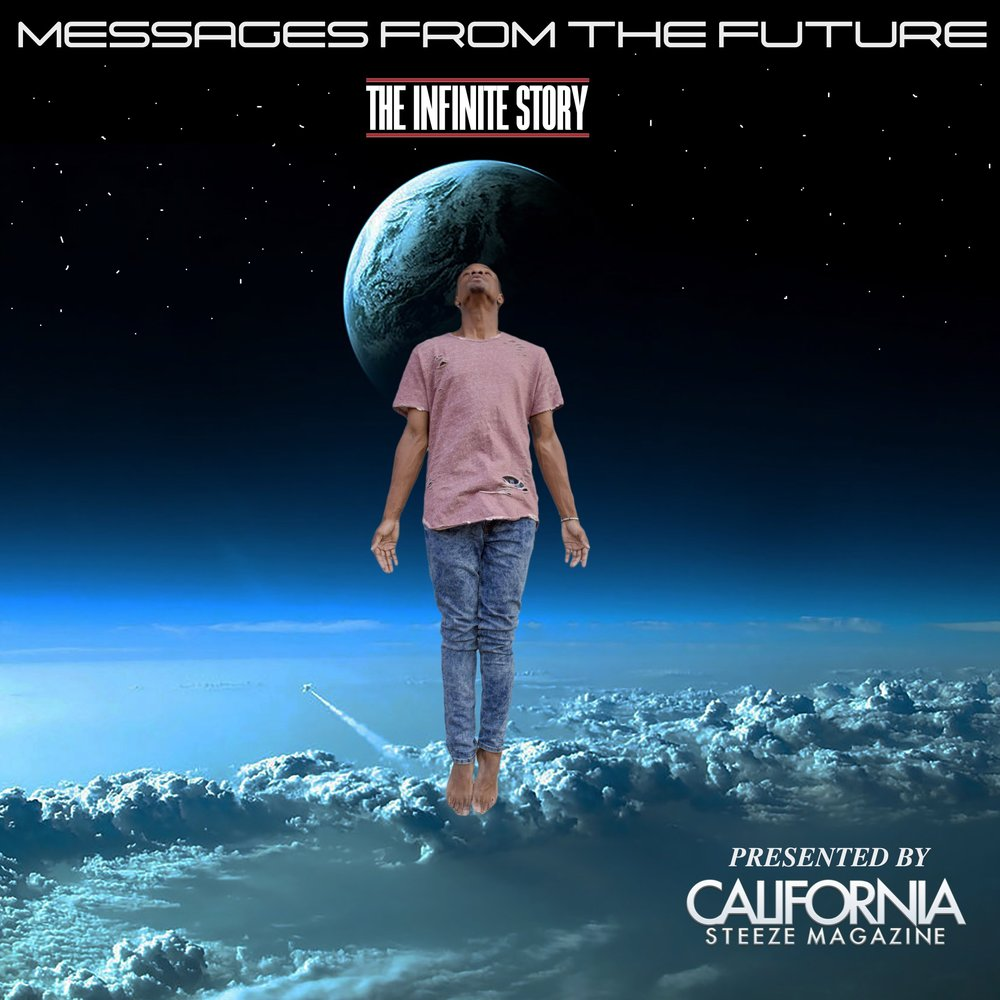 """California Steeze Artist iForeverMind releases his first EP entitled """"Messages from the Future"""" ... Read More!"""