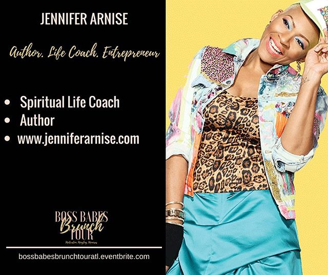 #wcw You definitely do not want to miss out panelist, Jennifer Arnise, this Saturday at the Boss Babes Brunch Tour in Atlanta. Not only is she a Spiritual Life Coach, she is an author and a speaker. She will have her book available for purchase at the event. She will share some incredible information about self-care and entrepreneurship this weekend. Do not wait until it is too late. Tickets are available at https://bossbabesbrunchtouratl.eventbrite.com Get ready for an amazing afternoon of Motivation, Mingling, and Mimosas! #bossbabesbrunchtour #bossbabesbrunch #bossbabes #boss #babes #brunch #tour #motivation #mingling #mimosas #branding #marketing #goals #goaldigger #womenempowerment #womensempowerment #womeninspiringwomen #femaleentrepreneur #entrepreneurship #buildyourbusiness #empoweringwomen networking #Atlanta #georgia #millennialentrepreneurs @jenniferarnise
