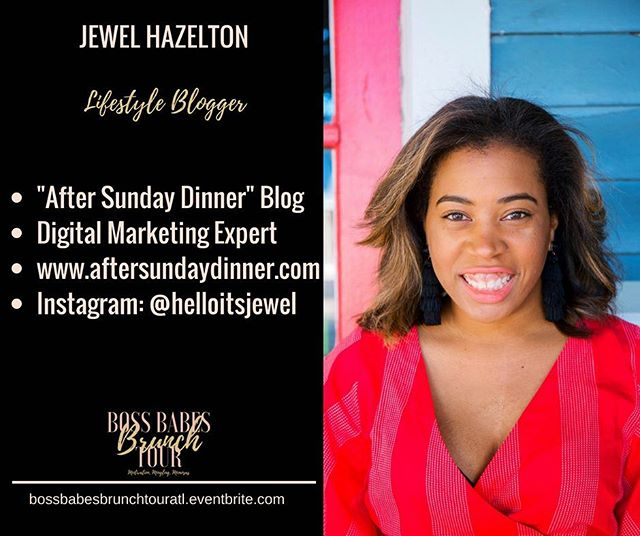"So excited to have Jewel Hazelton, creator of ""After Sunday Dinner"" blog on the panel at the Boss Babes Brunch Tour in Atlanta this weekend. She is an incredible lifestyle blogger who has hosted her successful blog for years. If you are looking to market your blog to a national audience, Jewel has some information to share this Saturday. Do not wait too late to get your tickets. They are available at https://bossbabesbrunchtouratl.eventbrite.com #bossbabesbrunchtour #bossbabesbrunch #boss #babes #brunch #tour #motivation #mingling #mimosas #operationevovle #educate #empower #evolve #empowerment #empoweringwomen #femaleentrepreneur #entrepreneurship #buildyourbusiness #branding #marketing #girlboss #bossup #ladyboss #womeninbusiness @helloitsjewel"