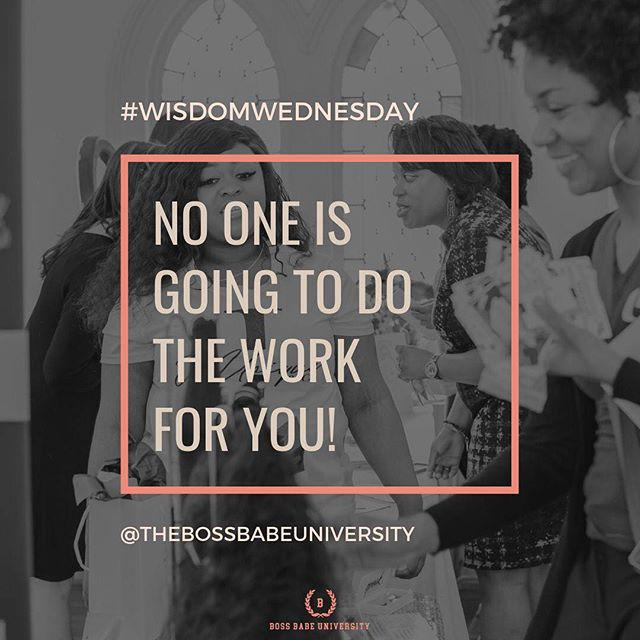 #Wisdomwednesday Boss Babe, that dream, that goal, that vision can only be executed by you. And it takes a bit of work. But, no one is going to do it for you! You are the captain of that ship and you must do what is necessary to bring it to fruition. Let your first step be enrolling in Boss Babe University. We have the tools you need to set the foundation for an amazing business. Sign up at buff.ly/2zyr0P8 Courses are already available in the portal! #bossbabe #bossbabes #bossup #wisdom #goaldigger #goals #ladyboss #girlboss #learning #upgrade #business #networking #empowerment #boss #university #glowup #Entrepreneurship #marketing #branding #publicspeaker #masterclass #courses #businesscourse #businessbae