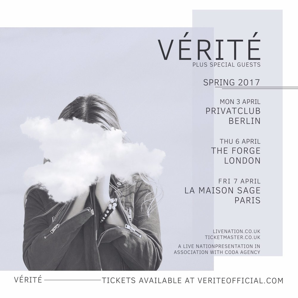 VÉRITÉ's mini headlining tour in Europe before beginning US tour with Betty Who