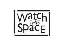 logo_watchthisspace.jpg