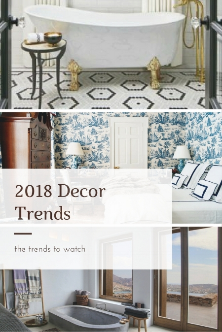 Decor Trends to Watch
