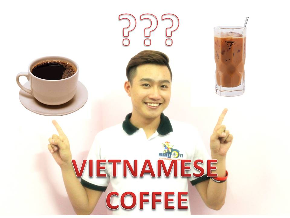 Vietnamese Coffee: Exactly How to Order It