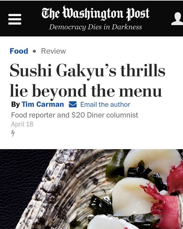 Thank you so much for an excellent review @tim_carman @deblindsey @washingtonpost https://www.washingtonpost.com/lifestyle/food/sushi-gakyus-thrills-lie-beyond-the-menu/2018/04/10/a7057252-3781-11e8-8fd2-49fe3c675a89_story.html