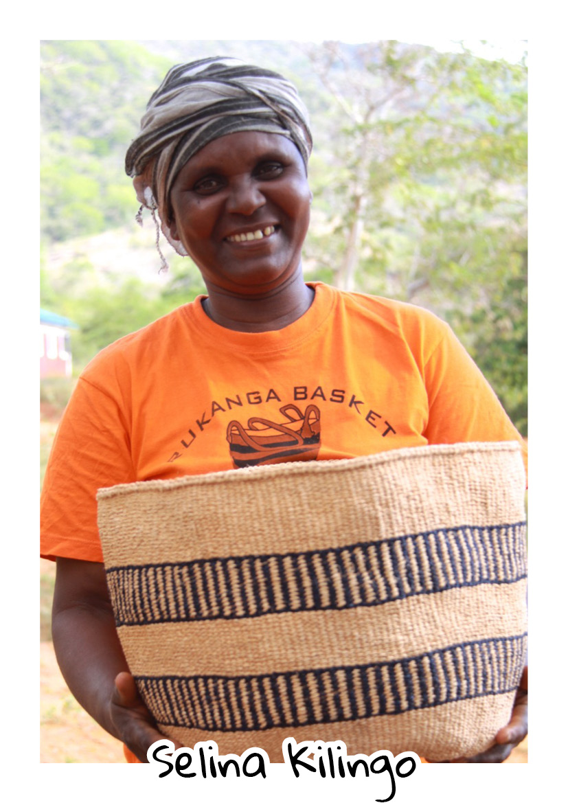 """"""" I was born in Kasigau. Basket weaving is art I learnt in the earlier years of my life while I was in school. It has served me well, for I have been able to send my children to school from what I earn. One of the major challenges we have as basket weavers is lack of sisal ; the material used to weave the baskets.All in all am am happiest when the baskets I make are purchased."""" -  Selina, Rukanga Baskets Weavers"""