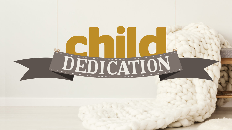 Child Dedication Roswell Community Church