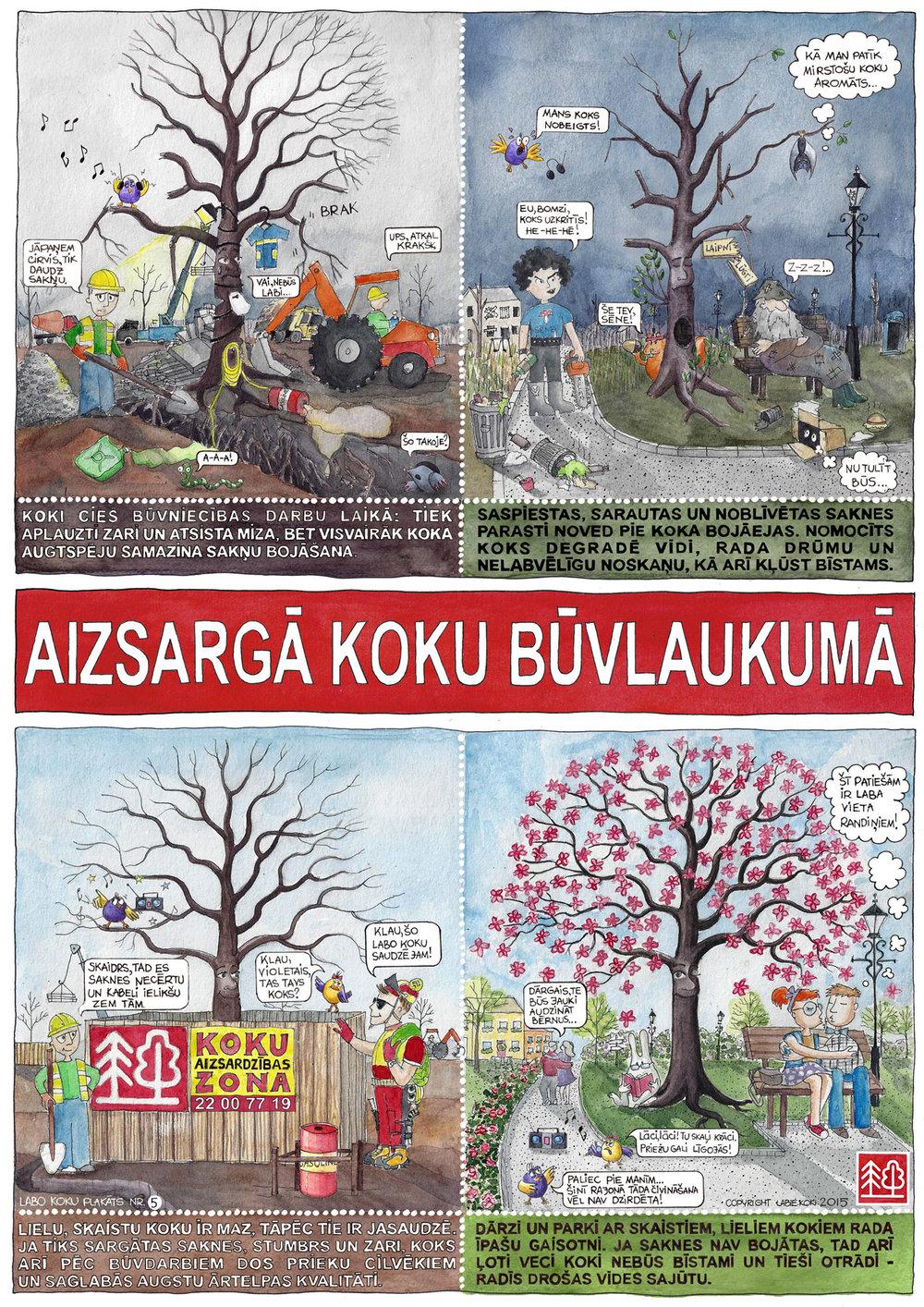 LABIE KOKI - aizsargā koku būvlaukumā