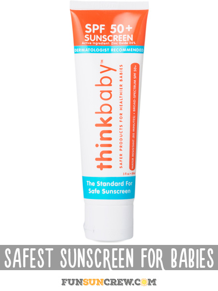 Safest Sunscreen for Babies - Best all natural baby sunscreen brands - funsuncrew.com