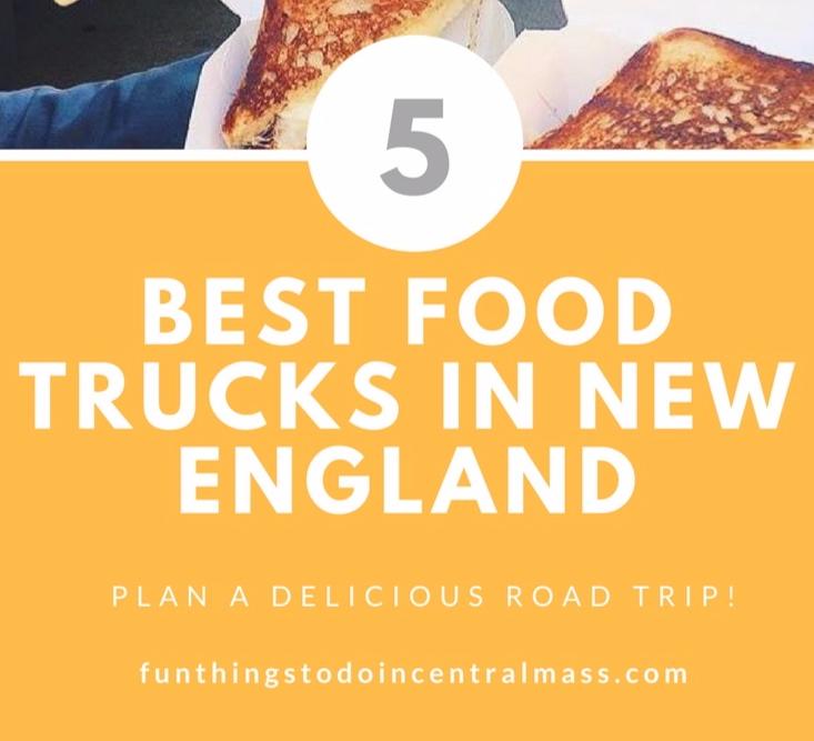 5 BEST FOOD TRUCKS IN NEW ENGLAND - MAY 30, 2018 · BY: CRYSTALJBYRON