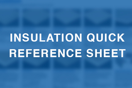 Insulation Quick  Reference Sheet