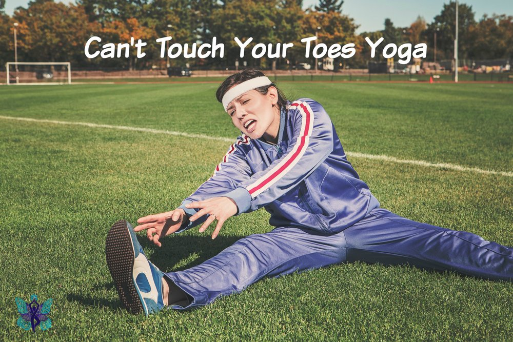 Cant Touch Your Toes Yoga.jpg