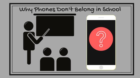Why Phones Don't Belong in School.png