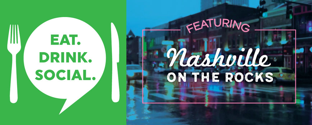 eat-drink-social_blog-header_NashvilleOnTheRocks.jpg