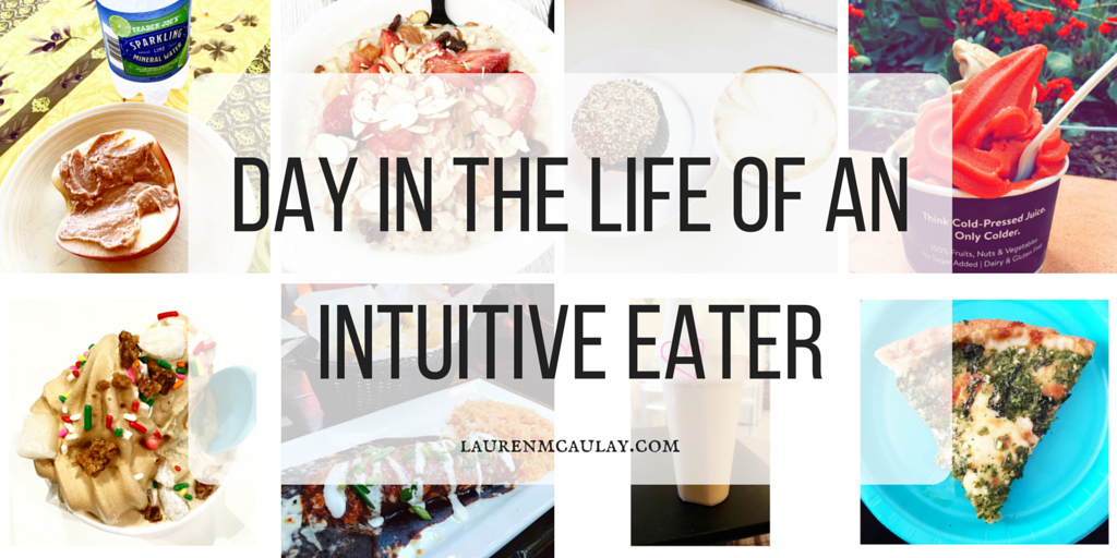 Day in the Life of an Intuitive Eater