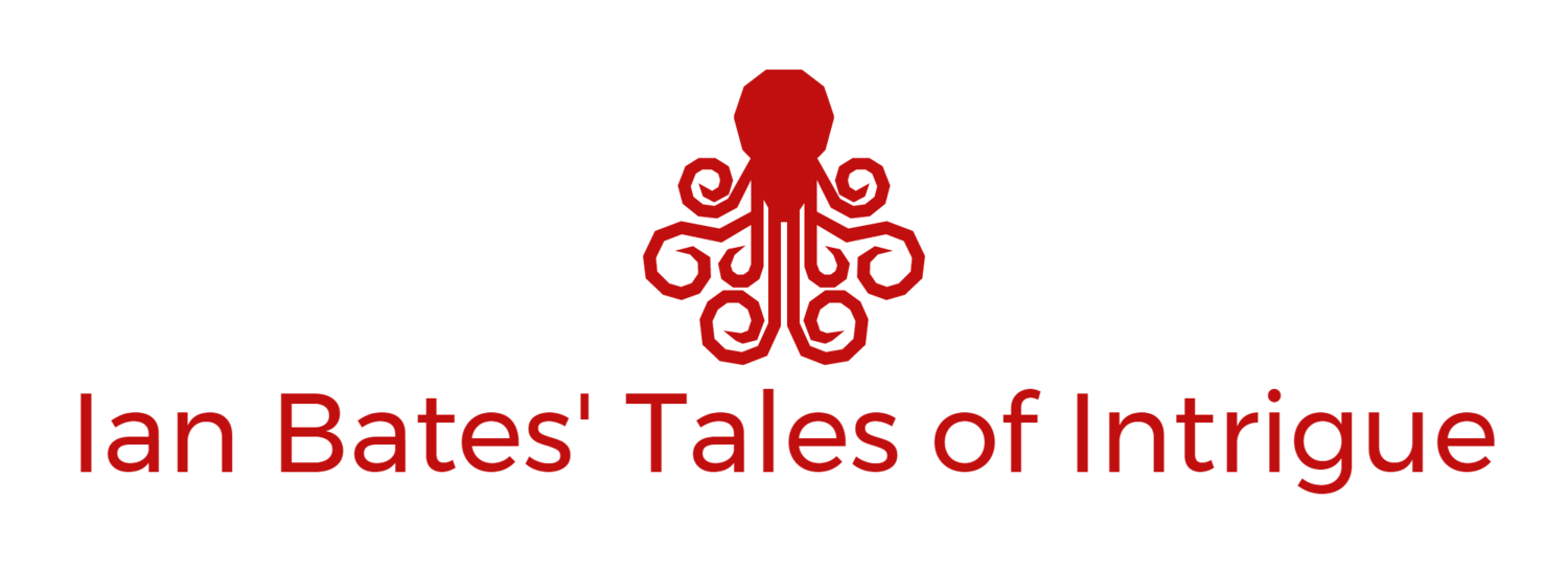 Ian Bates' Tales of Intrigue