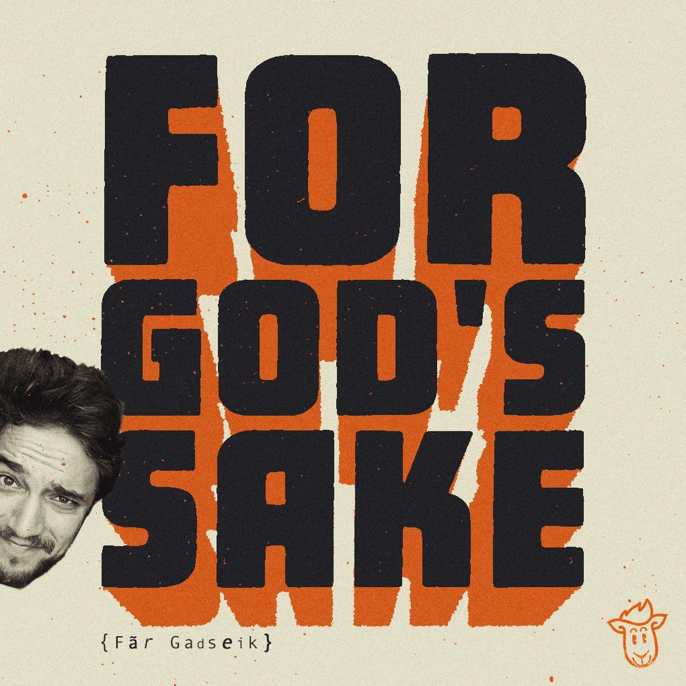 for_gods_sake.png