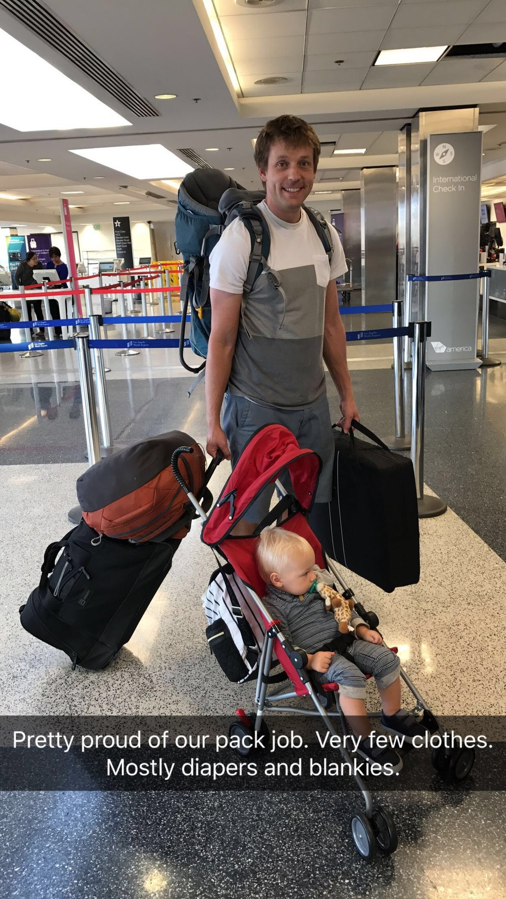 The annoying thing about traveling with babies is you need the same amount of stuff for two days or ten days.