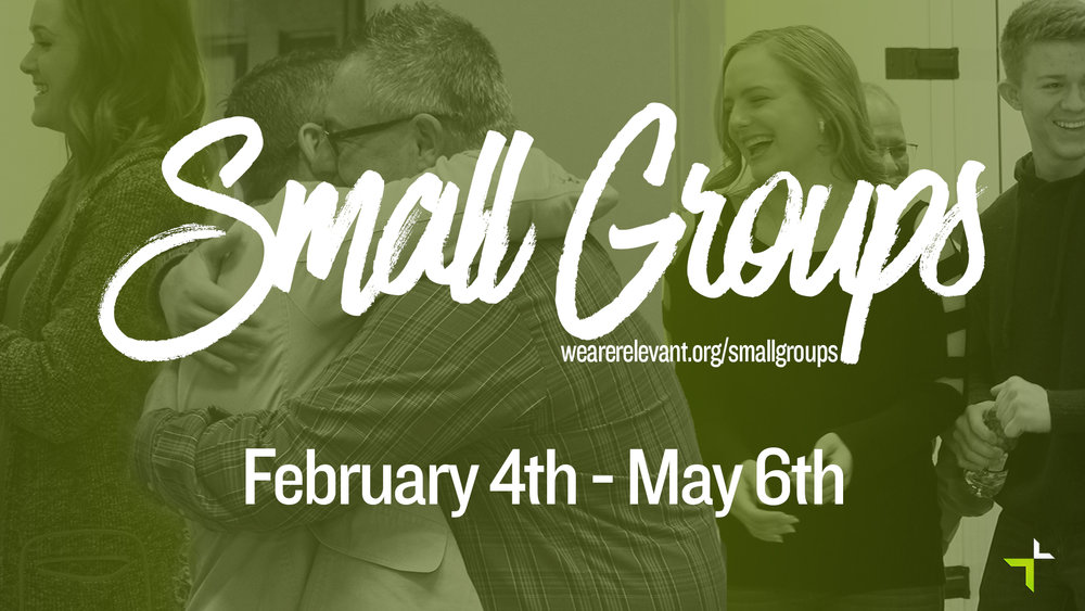 Small Group Spring 2018 Launch.jpg