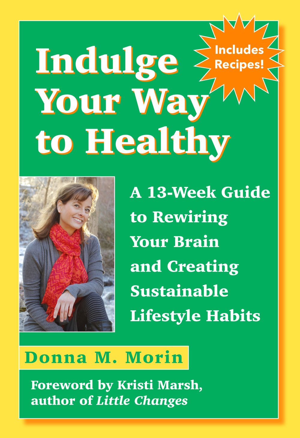 donna morin health coach book indulge your way to healthy