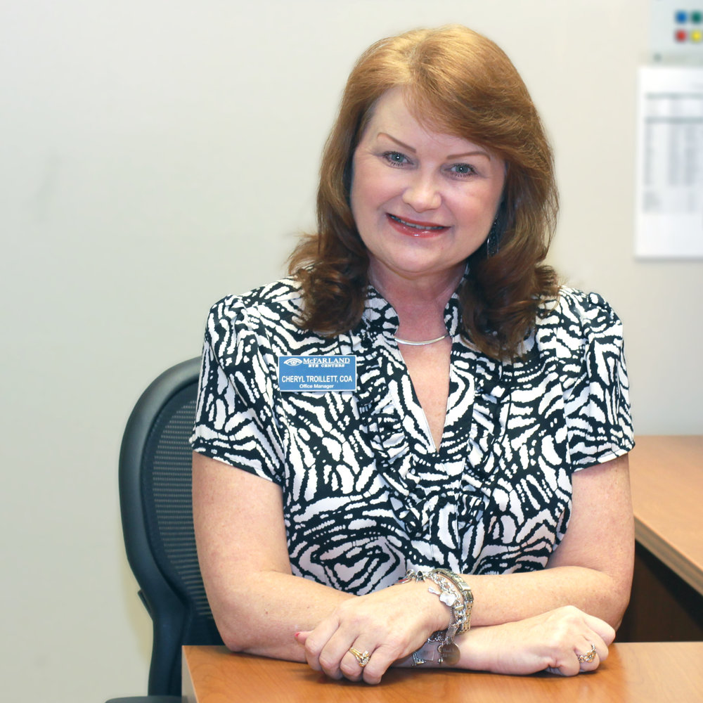 Cheryl Troillett, COA   Office Manager & LASIK Cooridnator  Little Rock | Since 2006