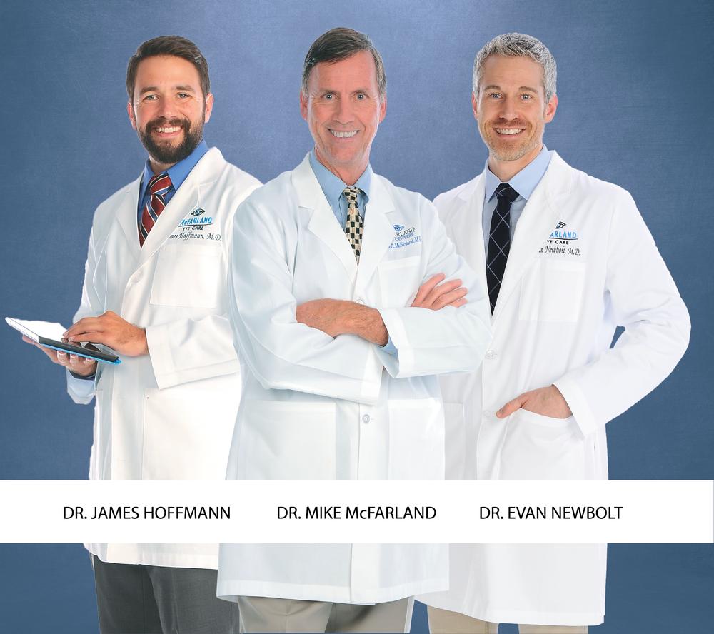 McFarland Eye Care Cataract Surgeons Dr. McFarland Dr. Newbolt Dr. Hoffmann