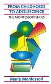 By Dr. Maria Montessori
