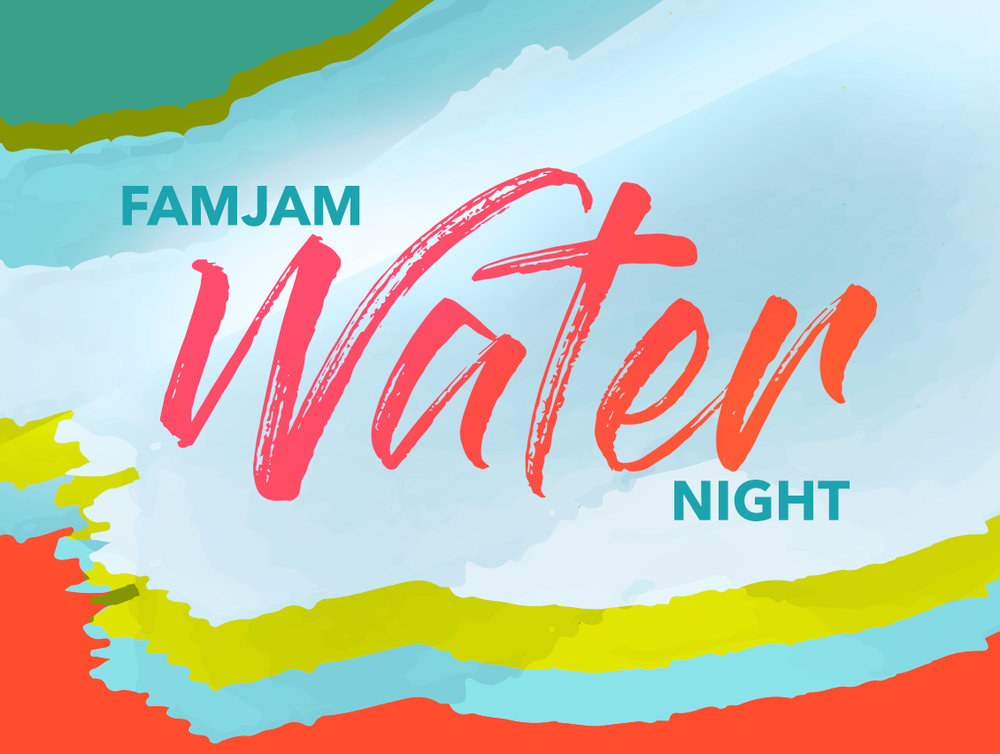FamJam - Water Night Web Event.jpg