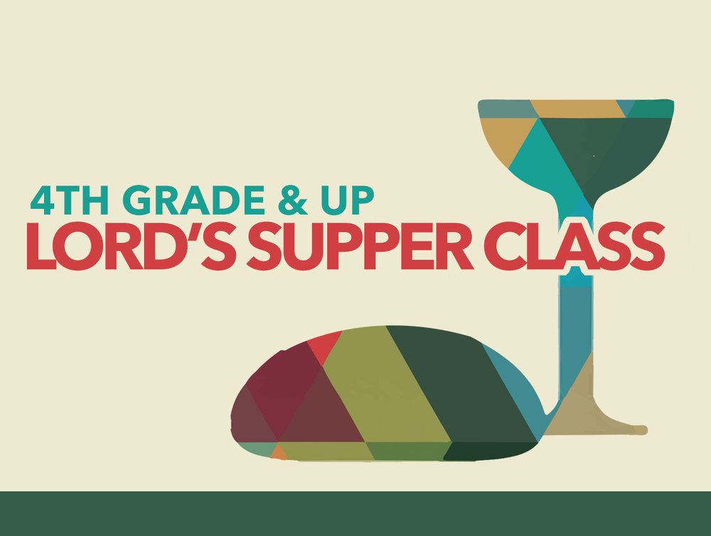 Lord Supper Class Web Event.jpg