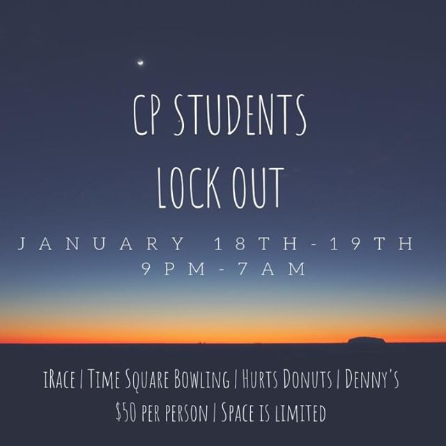 The Lock Out is this Friday!! There are limited spots left so be sure to RSVP if you want to join us. The cost is $50 per person. Email cpstudents@crosspt.org with questions!