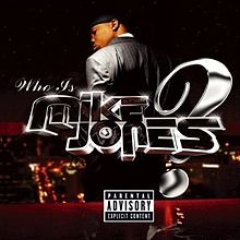 220px-Mike_Jones_-_who-is-mike-jones_2005_album_cover