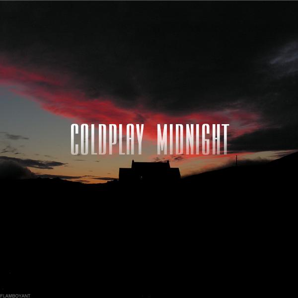 coldplay___midnight_by_flamboyantdesigns-d77yu6b.png