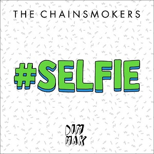 The_Chainsmokers_-_Selfie.jpg