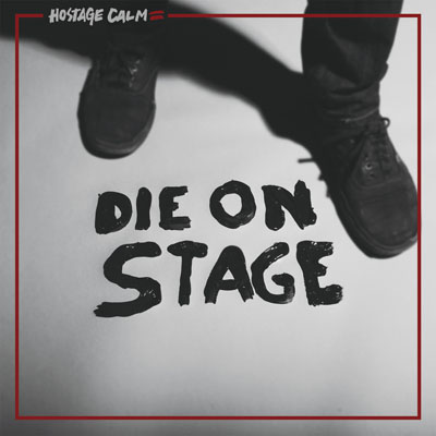 Hostage-Calm-Die-On-Stage-cover.jpg