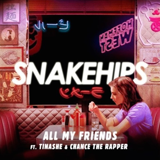 Snakehips-All-My-Friends-560x560.jpg