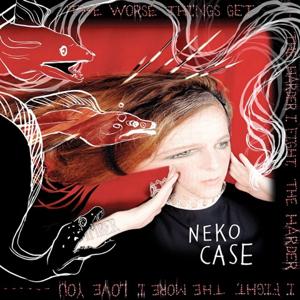 Neko Case - The Worst Things Get